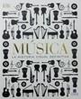 MUSICA. LA HISTORIA VISUAL DIFINITIVA
