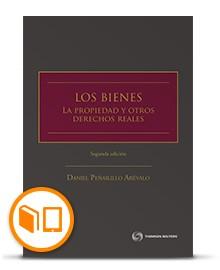 LOS BIENES. LA PROPIEDAD Y OTROS DERECHOS REALES.SEGUNDA EDICION (TAPA DURA)