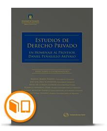 ESTUDIOS DE DERECHO PRIVADO. EN HOMENAJE AL PROFESOR DANIEL PEÑAILILLO AREVALO