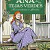 ANA DE LAS TEJAS VERDES IV. MAS AVENTURAS EN AVONLEA (TAPA DURA)