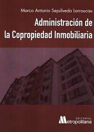 ADMINISTRACION DE LA COPROPIEDAD INMOBILIARIA